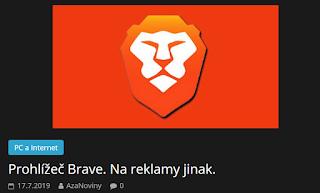 http://azanoviny.wz.cz/2019/07/17/prohlizec-brave-na-reklamy-jinak/