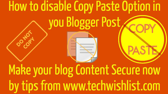 How to disable copy and paste in blogger