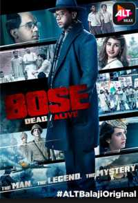 Bose Dead/Alive (TV Series 2017) Hindi Download 720p HD Episode 1st To 9th