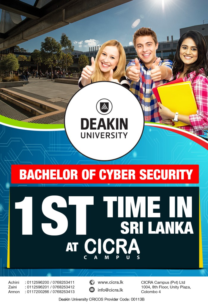http://cicra.edu.lk/course/bachelor-of-cyber-security-deakin-university?utm_campaign=bcysec_intake-01&utm_medium=edm-01&utm_source=dailymail