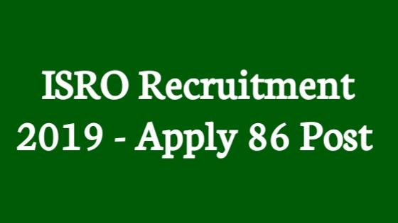 ISRO Job Notice 2019