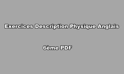 Exercice Description Physique Anglais 6ème PDF