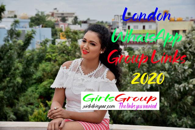 London WhatsApp Group Links 2020 | London Girls WhatsApp Group Links