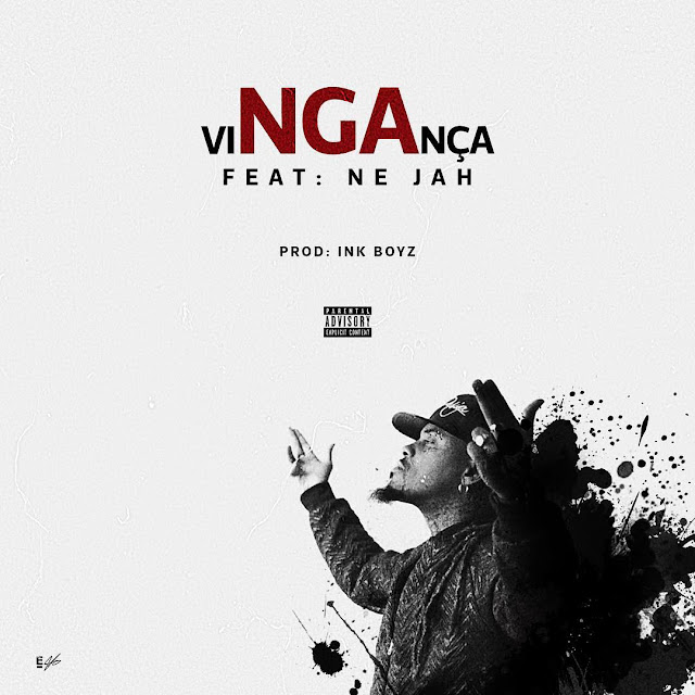 NGA - ViNGAça Feat. Na Ja [prod. Ink Boyz] | Vídeo + Download