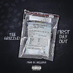 Tee Grizzley - First Day Out - Single Cover