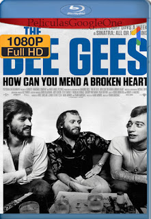 The Bee Gees: How Can You Mend a Broken Heart (2020) [1080p Web-DL] [Latino-Inglés] [LaPipiotaHD]