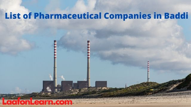 pharma companies at baddi, list of pharmaceutical companies in baddi with address