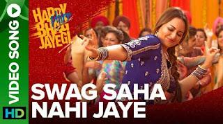 Swag Saha Nahi Jaye Lyrics | Video Song | Happy Phirr Bhag Jayegi | Sonakshi Sinha