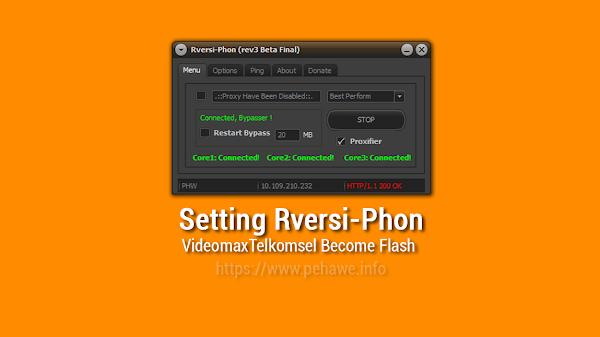 Setting Rversi-Phon Untuk Videomax Terbaru