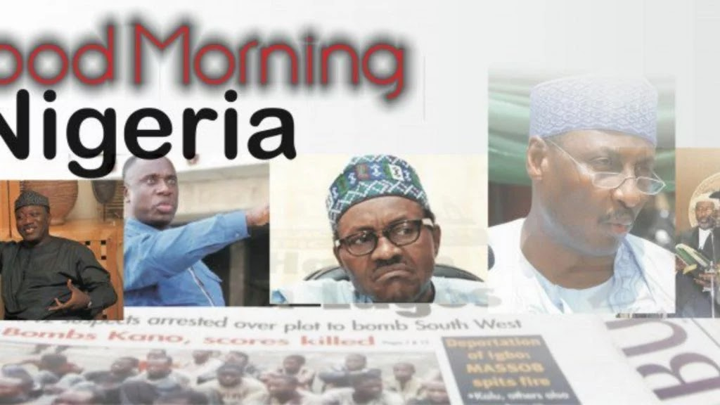 Nigerian newspapers: 10 things you need to know this Monday morning #Arewapublisize