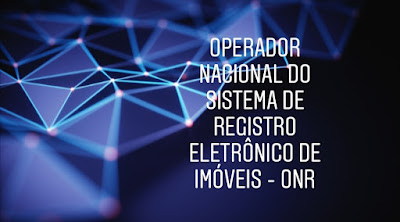 implantação do Sistema de Registro Eletrônico de Imóveis - SREI em todo o país, em conformidade com o Provimento nº 89/2019 do Conselho Nacional de Justiça (CNJ)