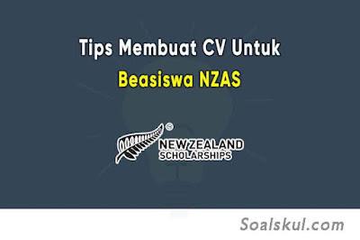 9 Tips Membuat CV Untuk Beasiswa NZAS Baik & Benar