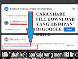 Cara Membagikan File Download Google Drive