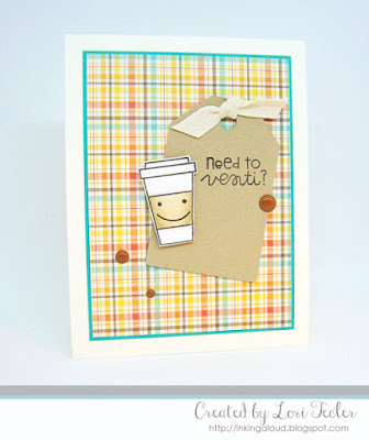 Need to Venti card-designed by Lori Tecler/Inking Aloud-stamps and dies from Paper Smooches