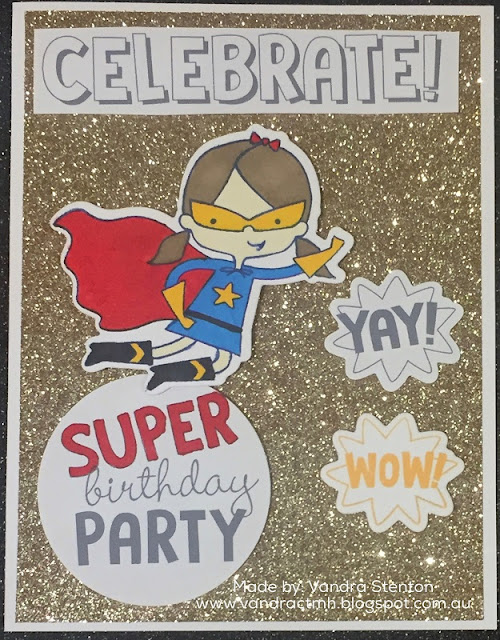 Gold, glitter paper, Birthday, thin cuts, Stamp of the Month, S1803, Vandra, Super girl, Wonder, celebrate, party, shimmer, circles, 3D Foam, Sale, WSL, While stocks last,