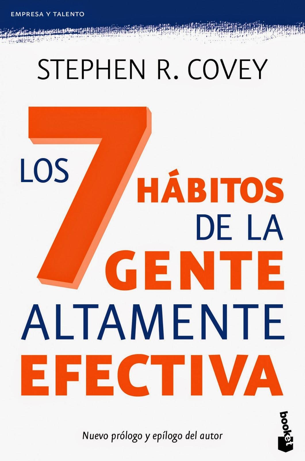 Los 7 hábitos de la gente altamente efectiva  Stephen Covey