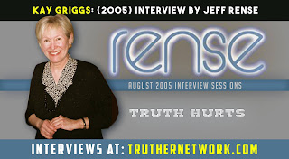 Kay Griggs 2005 Interview with Jeff Rense