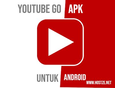 Youtube Go APK untuk Android Terbaru - hostze.net