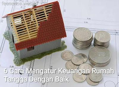 Cara Mengatur Keuangan Rumah Tangga Dengan Baik