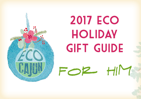 http://www.ecocajun.com/2017/11/sustainable-holiday-shopping-gift-guide_30.html