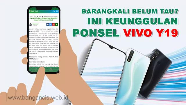 Keunggulan Yang Dimiliki Ponsel Vivo Y19 Terbaru