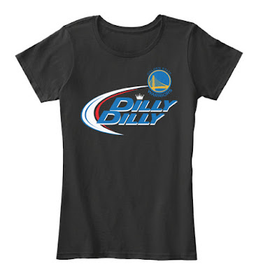Golden State Warriors Dilly Dilly T Shirt and Hoodie