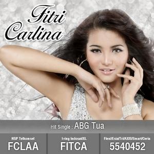 Fitri Carlina - ABG Tua