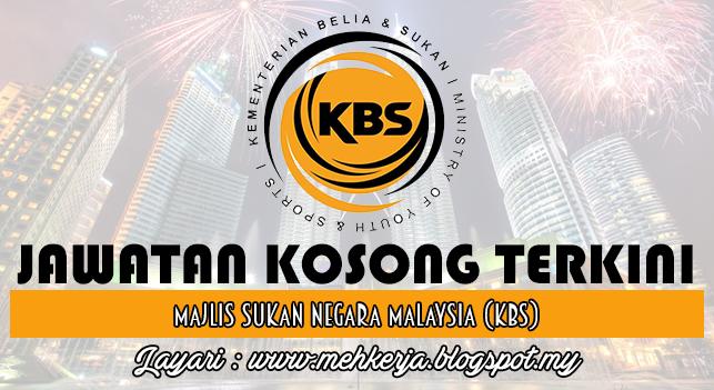 Jawatan Kosong Terkini 2016 di Majlis Sukan Negara Malaysia (KBS)
