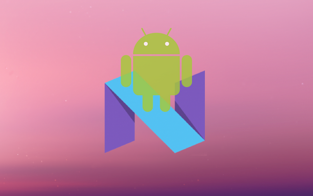 "Android 7.1 N ""Nougat"" may be expected lunch on October"