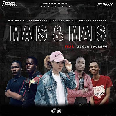 DC Music - Mais & Mais (Feat Zucca Loureno)