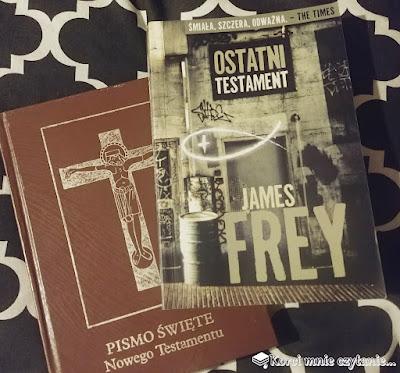 "James Frey ""Ostatni testament"""
