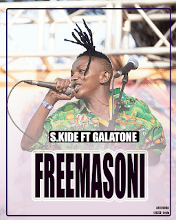 Audio |  S Kide Ft Galatone - Freemason (Singeli) | Download Mp3