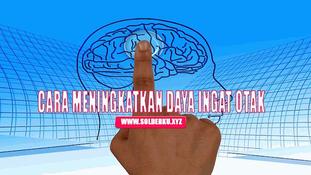 12 Cara Meningkatkan Daya Ingat Otak Secara Alami