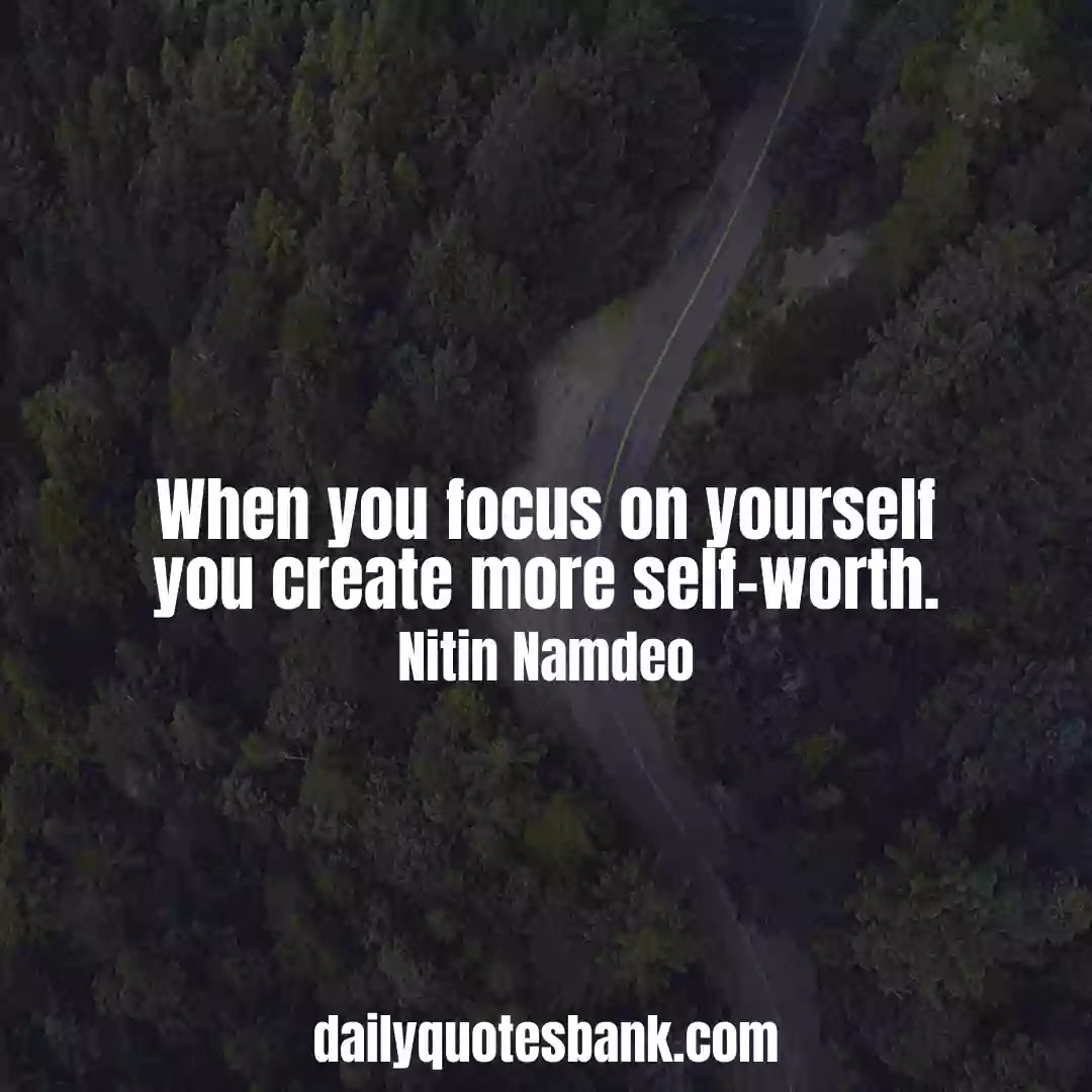 Focus Quotes On Yourself That Will Increase Your Concentration