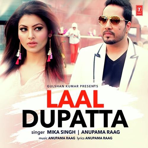 Laal Dupatta - Mika Singh (2016)