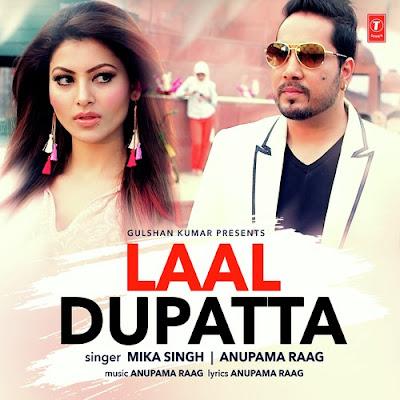 Laal Dupatta (2016) - Mika Singh