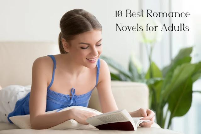 10 Best Romance Novels for Adults