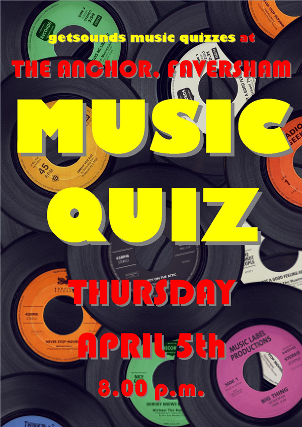Playing In Faversham Archived Thursday 5th April 2018 Music Quiz