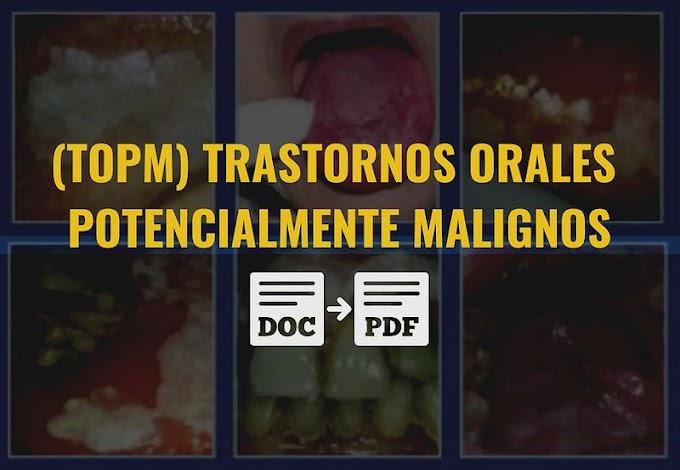 PDF: Trastornos orales potencialmente malignos (TOPM) - FDI