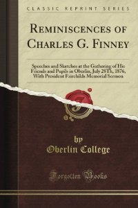 Charles G. Finney-Reminiscences-