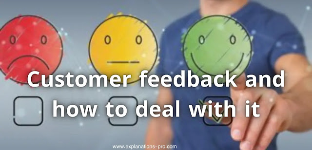 Customer feedback and how to deal with it