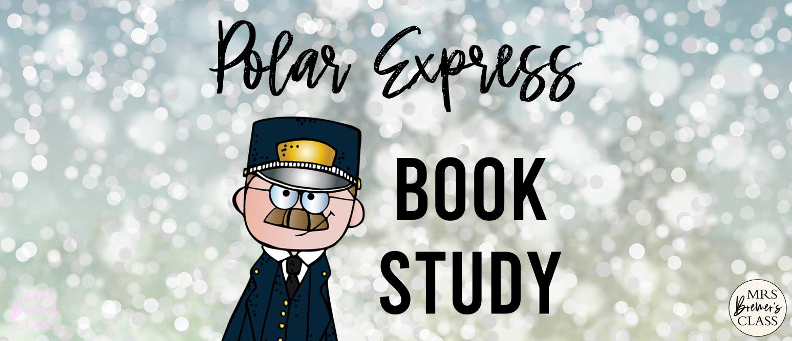 The Polar Express book activities and craftivity Christmas K-1