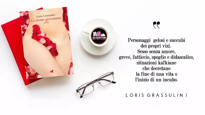 Le strane circostanze, una raccolta di racconti di Loris Grassulini