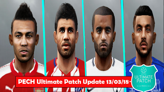 PES6 PECH Ultimate Patch 2018-19 Update Released 13-3-2018