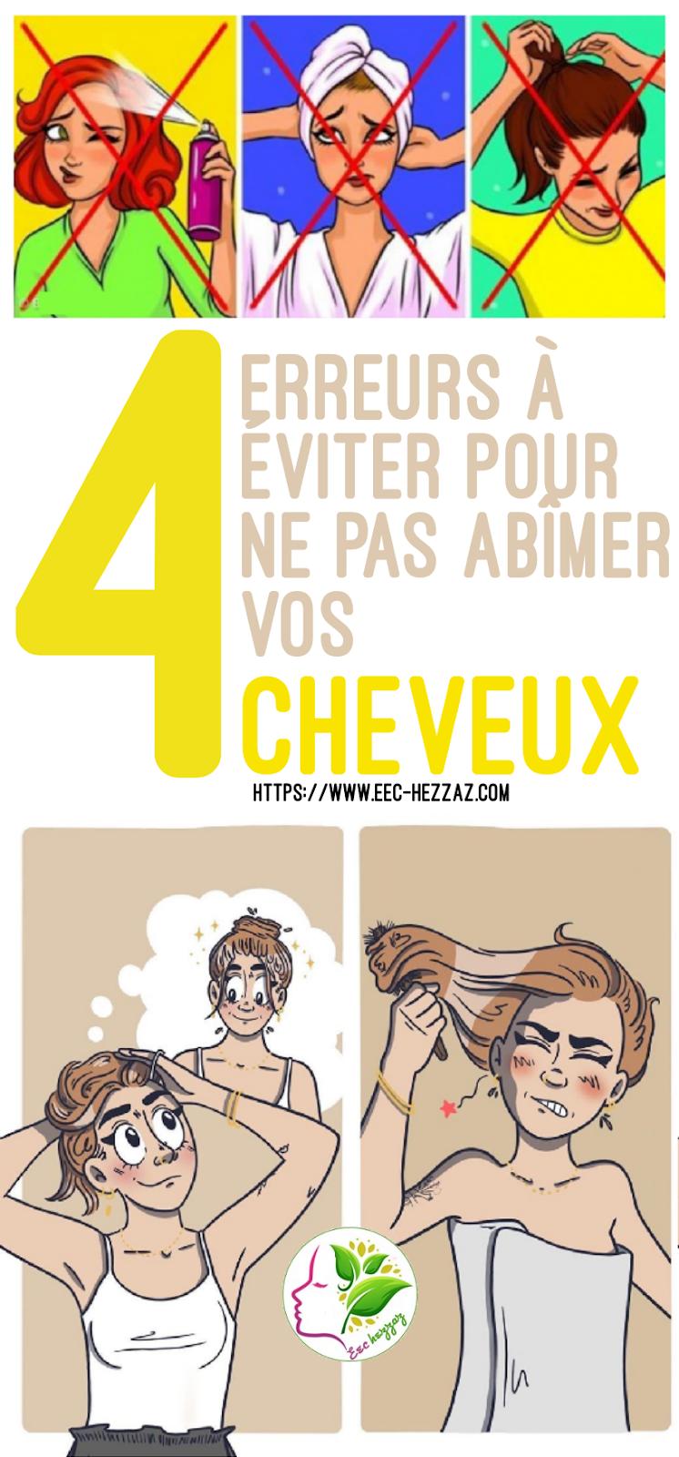 4 erreurs à éviter pour ne pas abîmer vos cheveux