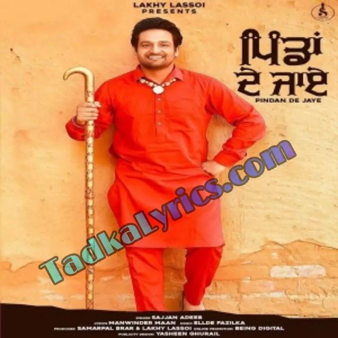 Pindan De Jaye Song Punjabi Lyrics Sajjan Adeeb
