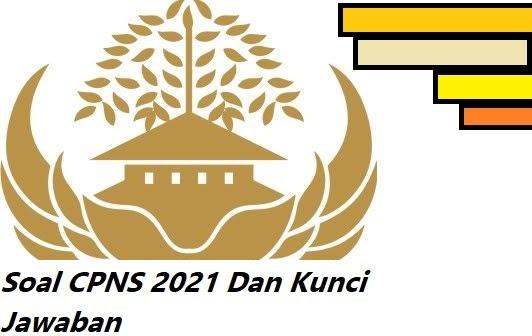 Download Soal Cpns 2021 Dan Kunci Jawaban Pdf