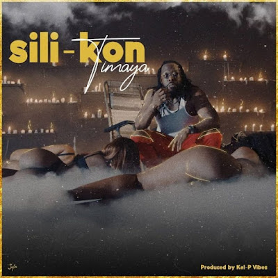 MUSIC: Timaya – Sili-Kon (Prod. Kel P) Mp3 Free Download