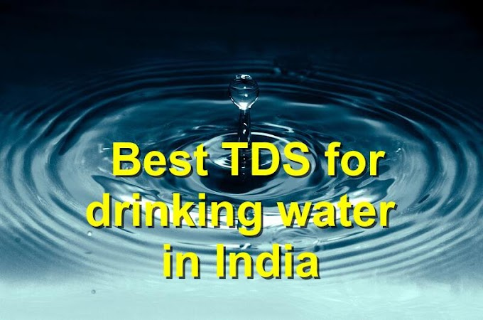 Best TDS for drinking water in India