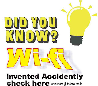 Do you know WiFi has been invented accidentally